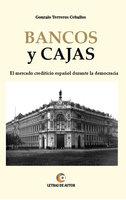 Bancos y Cajas - Gonzalo Terreros Ceballos