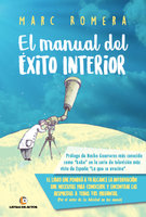 El manual del éxito interior - Marc Romera