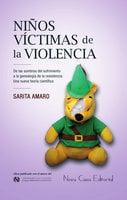 Niños víctimas de la violencia - Sarita Amaro