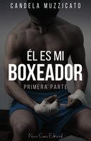 Él es mi boxeador - Candela Muzzicato