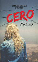 Cero rubias - Daniella Castillo