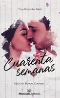 Cuarenta semanas - Melania Bernal