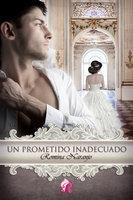 Un prometido inadecuado - Romina Naranjo