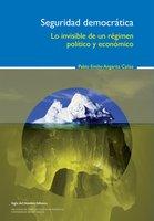Seguridad democrática - Pablo Emilio Angarita Cañas