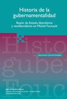 Historia de la gubernamentalidad - Santiago Castro Gómez