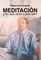 Meditación - Rafael García Estévez