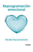 Reprogramación emocional - Nicolás Pascual Sancho