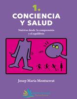 Conciencia y Salud - Josep María Montserrat Vila