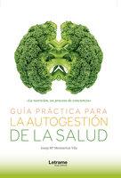 Guía práctica para la autogestión de la salud - Josep Mª Montserrat Vila