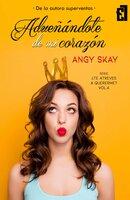 Adueñándote de mi corazón - Angy Skay