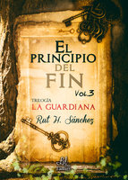 El principio del fin - Rut H. Sánchez