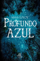 Profundo azul - Mavi Govoy