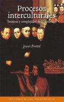 Procesos interculturales - Javier Protzel