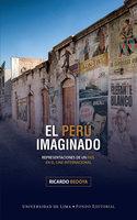 El Perú imaginado - Ricardo Bedoya