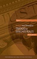 Tratado de derechos reales - Enrique Varsi Rospigliosi