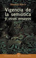 Vigencia de la semiótica y otros ensayos - Desiderio Blanco