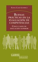 Buenas prácticas en la evaluación de competencias - Elena Cano García,VV.AA.