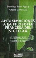 Aproximaciones a la filosofía francesa del siglo XX - Ángela Sierra González, Domingo Fernández Agiz