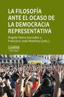 La filosofía ante el ocaso de la democracia representativa - Ángela Sierra González