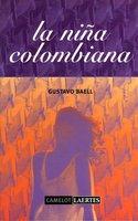 La niña colombiana - Gustavo Baell Diego