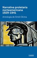 Narrativa proletaria norteamericana 1929-1941 - VV.AA.
