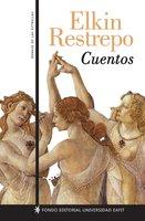 Cuentos - Elkin Restrepo