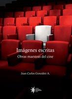 Imágenes escritas - Juan Carlos González