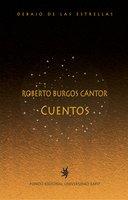 Roberto Burgos Cantor. Cuentos - Roberto Burgos Cantor