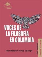 Voces de la filosofía en Colombia - Juan Manuel Cuartas Restrepo