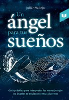 Un ángel para tus sueños - Julian Vallejo
