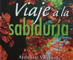 Viaje a la sabiduría - Ayda Luz Valencia