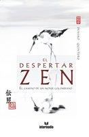 El despertar ZEN - Densho Quintero