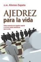 Ajedrez para la vida - Alonso Zapata
