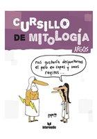 Cursillo de mitología. Argos - Roberto Cadavid