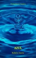 Azul (Prometheus Classics) - Rubén Darío, Prometheus Classics
