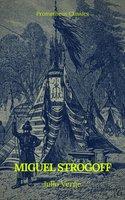 Miguel Strogoff (Prometheus Classics) - Julio Verne, Prometheus Classics