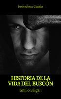 Historia de la vida del Buscón (Prometheus Classics) - Francisco de Quevedo, Prometheus Classics