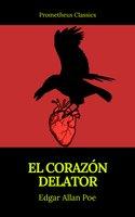 El corazón delator (Prometheus Classics) - Edgar Allan Poe, Prometheus Classics