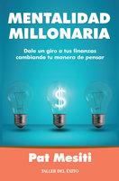 Mentalidad millonaria - Pat Mesiti