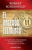 El onceavo elemento - Robert Scheinfeld