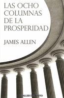 Las ocho columnas de la prosperidad - James Allen