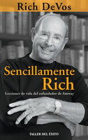 Sencillamente Rich - Rich DeVos