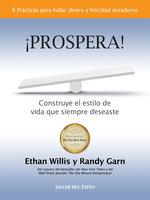 ¡Prospera! - Ethan Willis, Randy Garn