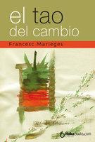 El Tao del Cambio - Francesc Marieges