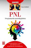 PNL: Programación neurolingüística - Clara Redford