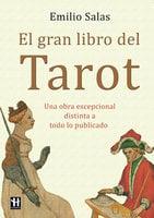 El gran libro del Tarot - Emilio Salas