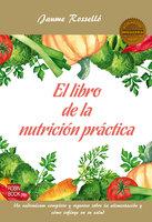 El libro de la nutrición práctica - Jaume Rosselló