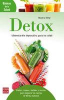 Detox: Alimentación depurativa para tu salud - Blanca Herp