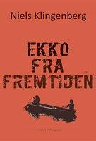 Ekko fra fremtiden - Niels Klingenberg
