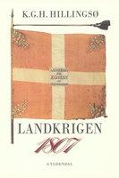 1807 Landkrigen - Kjeld Hillingsø